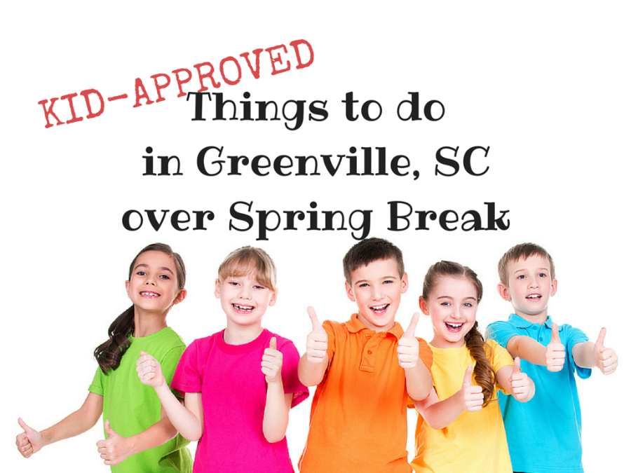 things to do in Greenville, SC over Spring Break